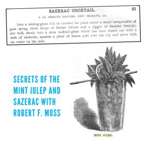 Secrets of the Mint Julep & Sazerac
