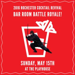 Rochester Cocktail Revival Bar Room Battle Royale